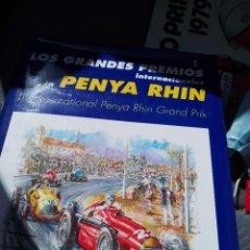 Coches: LOS GRANDES PREMIOS PENYA RHIN. Lote 218873841