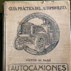 Coches: GUÍA PRÁCTICA DEL AUTOMOVILISTA .AUTOCAMIONES MODERNOS DE GASOLINA Y ELÉCTRICOS. Lote 221907812