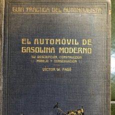 Coches: EL AUTOMÓVIL DE GASOLINA MODERNO (VICTOR W PAGÉ ). Lote 221909027
