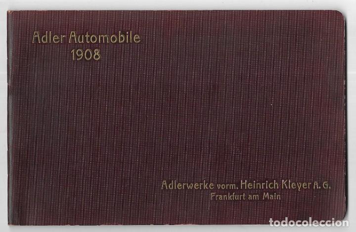 ADLER AUTOMOBILE 1908. ADLERWERKE VORM. HEINRICH KLEYER A.G. FRANKFURT AM MAIN (Coches y Motocicletas - Coches Antiguos (hasta 1.939))