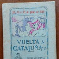 Coches: AUTOMOBILISMO VUELTA A CATALUÑA PRUEBA DE REGULARIDAD Y TURISMO 1916 PROGRAMA OFICIAL 98 P. Lote 280398798