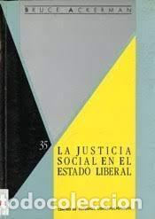 LA JUSTICIA SOCIAL EN EL ESTADO LIBERAL (Coches y Motocicletas - Coches Antiguos (hasta 1.939))
