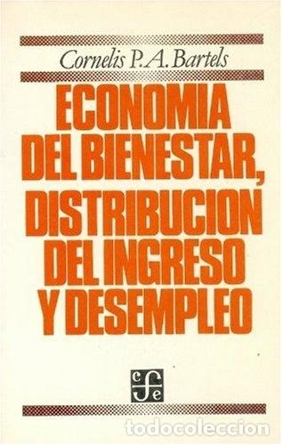 ECONOMIA DEL BIENESTAR DISTRIBUCION DEL INGRESO Y DESEMPLEO (Coches y Motocicletas - Coches Antiguos (hasta 1.939))