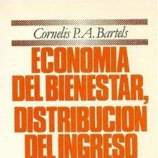 Coches: ECONOMIA DEL BIENESTAR DISTRIBUCION DEL INGRESO Y DESEMPLEO. Lote 283920323