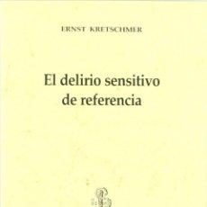 Coches: EL DELIRIO SENSITIVO DE REFERENCIA. Lote 283920533