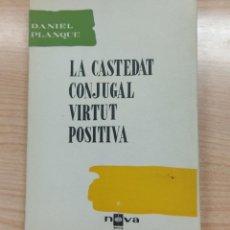 Coches: LA CASTEDAT CONJUGAL VIRTUT POSITIVA. Lote 283920713