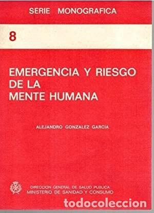 EMERGENCIA Y RIESGO DE LA MENTE HUMANA (Coches y Motocicletas - Coches Antiguos (hasta 1.939))