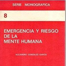 Coches: EMERGENCIA Y RIESGO DE LA MENTE HUMANA. Lote 283921978