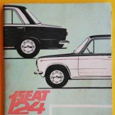 Coches: SEAT 124 - MANUAL DE USO Y ENTRETENIMIENTO - MARZO 1970. Lote 155423230