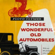 Coches: THOSE WONDERFUL OLD AUTOMOBILES (FLOYD CLYMER). Lote 221909858