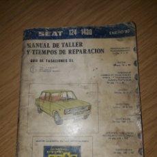 Coches: MANUAL DE TALLER Y TIEMPOS DE REPARACION . GUIA DE TASACIONES S.L. SEAT 124 - 1430. Lote 287943313