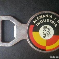 Abrebotellas y sacacorchos de colección: ABREBOTELLAS MADRID 1966 ALEMANIA Y SU INDUSTRIA. Lote 64939959