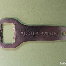 Abrebotellas y sacacorchos de colección: ABREBOTELLAS CERVEZA ÁGUILA AMSTEL. Lote 99816359