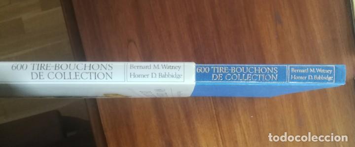 Abrebotellas y sacacorchos de colección: Libro 600 Tire-bouchons de Collection ( Sacacorchos de colección ) 1983 160 páginas Muy buen estado - Foto 3 - 191362413