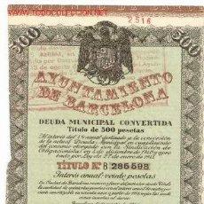 Coleccionismo Acciones Españolas: DEUDA : AYUNTAMIENTO DE BARCELONA *. Lote 3403648