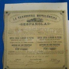 Coleccionismo Acciones Españolas: ACCIÓN LA CARBONERA METALÚRGICA ESPAÑOLA. SIGLO XIX. . Lote 4652312