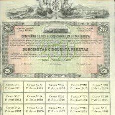 Coleccionismo Acciones Españolas: 1911 COMPAÑIA DE LOS FERROCARRILES DE MALLORCA PRECIOSA OBLIGACIÓN 250 PTAS. CON 35 CUPONES. Lote 20631054