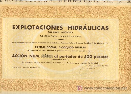 RARA ACCIÓN 500 PTAS. EXPLOTACIONES HIDRAULICAS 1932 PALMA DE MALLORCA BALEARES (Coleccionismo - Acciones Españolas)