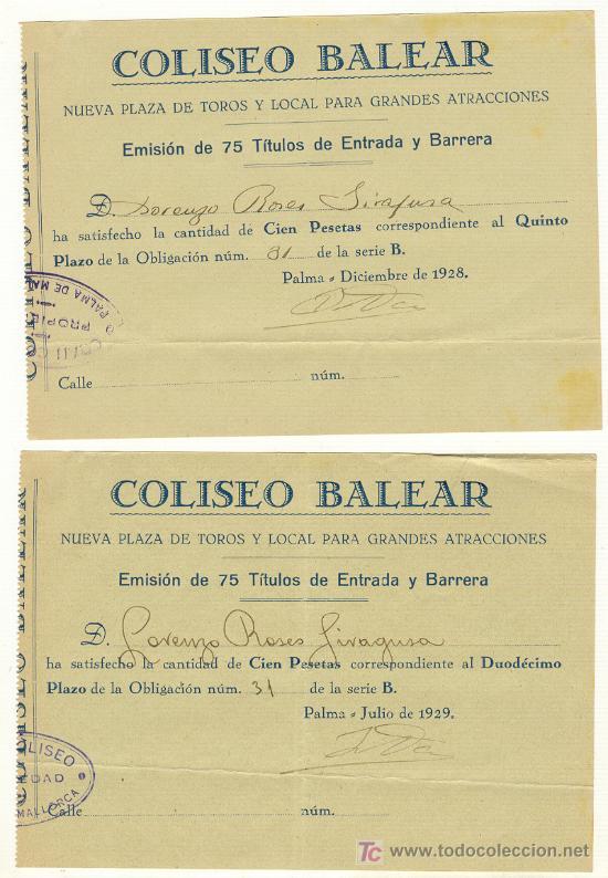 1928 Y 1929 COLISEO BALEAR PLAZA DE TOROS EMISIÓN DE 75 TÍTULOS DE ENTRADA Y BARRERA. (Coleccionismo - Acciones Españolas)