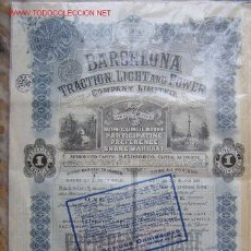 Coleccionismo Acciones Españolas: BARCELONA, TRACTION, LIGHT AND POWER. LA CANADIENSE. Lote 2883650