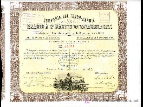 ACCION COMPAÑIA DEL FERROCARRIL , MADRID A SAN MARTIN DE VALDEIGLESIAS , 1883 (Coleccionismo - Acciones Españolas)