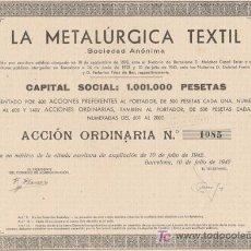 Coleccionismo Acciones Españolas: ACCIÓN - LA METALÚRGICA TEXTIL S.A. (AÑO 1942). Lote 27425265