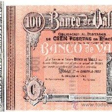 Coleccionismo Acciones Españolas: BANCO DE VALLS. 100 PESETAS. AÑO 1922. OBLIGACIÓN. CIRCULÓ COMO BILLETE. BONO, BANC. TARRAGONA. S/C. Lote 38847518