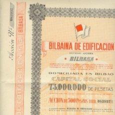 Coleccionismo Acciones Españolas: BONITA ACCIÓN DE BILBAINA DE EDIFICACIÓN ACCIÓN 500 PTAS. 1940 CON CUPONES BILBAO. Lote 24013427