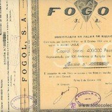 Coleccionismo Acciones Españolas: 1- ANTIGUA ACCIÓN DE 500 PESETAS DE FOGOL S.A. DE PALMA DE MALLORCA. AÑO 1932. CON CUPONES. LA HE SC. Lote 22695248