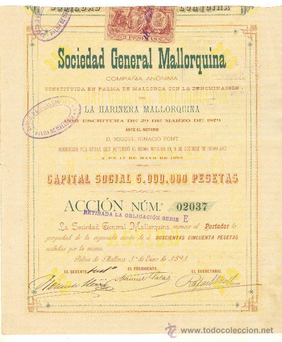 1891 ANTIQUISIMA Y RARA ACCION DE 250 PESETAS SOCIEDAD GENERAL MALLORQUINA MALLORCA BALEARES Nº2037 (Coleccionismo - Acciones Españolas)