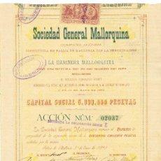Coleccionismo Acciones Españolas: 1891 ANTIQUISIMA Y RARA ACCION DE 250 PESETAS SOCIEDAD GENERAL MALLORQUINA MALLORCA BALEARES Nº2037. Lote 22756202
