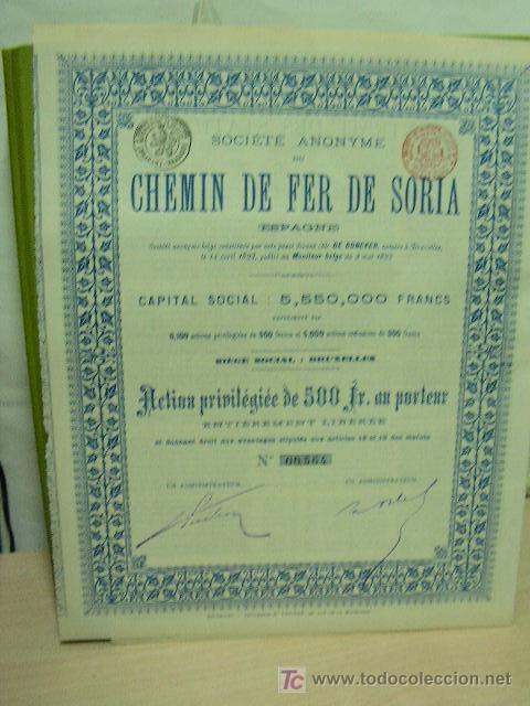 FERROCARRIL DE SORIA ACCION PRIVILEGIADA 500 FRANCOS. AÑO 1893 CON CUPONES. (Coleccionismo - Acciones Españolas)
