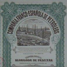 Collezionismo Azioni Spagnole: COMPAÑÍA FRANCO-ESPAÑOLA DE PETRÓLEOS, SAN SEBASTIÁN (1921). Lote 25852064
