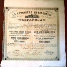 Coleccionismo Acciones Españolas: LA CARBONERA METALÚRGICA ESPAÑOLA. Lote 18815491
