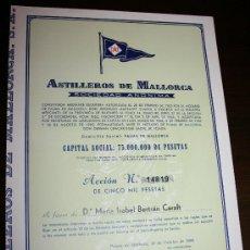Coleccionismo Acciones Españolas: ACCIÓN DE CINCO MIL PESETAS - ASTILLEROS DE MALLORCA SOCIEDAD ANONIMA - AÑO 1969. Lote 26894253