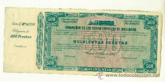 1885 RARA OBLIGACIÓN DE 500 PTAS. 1 JULIO 1885 COMPAÑIA DE LOS FERROCARRILES DE MALLORCA VALOR ALTO (Coleccionismo - Acciones Españolas)