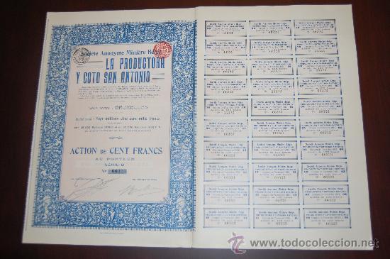 LOTE 40 ACCIONES LINARES JAEN MINAS LA PRODUCTORA Y COTO SAN ANTONIO , S.A.1913 TODOS LOS CUPONES (Coleccionismo - Acciones Españolas)