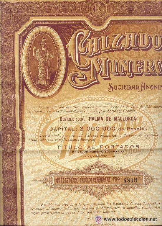MUY BONITA ACCION 500 PESETAS CALZADOS MINERVA 1925 PALMA DE MALLORCA (Coleccionismo - Acciones Españolas)