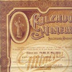 Coleccionismo Acciones Españolas: MUY BONITA ACCION 500 PESETAS CALZADOS MINERVA 1925 PALMA DE MALLORCA. Lote 23117261