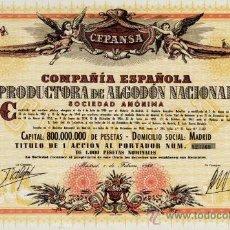 Coleccionismo Acciones Españolas: MIL PESETAS COMPAÑIA ESPAÑOLA PRODUCTORA DE ALGODÓN CEPANSA AÑO 1966 MUY BONITA.. Lote 25294180