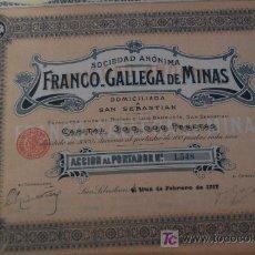 Coleccionismo Acciones Españolas: ACCION MINAS FRANCO - GALLEGA MINAS. SAN SEBASTIÁN 1912. Lote 22869070