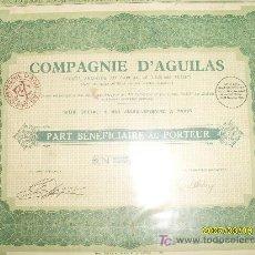Coleccionismo Acciones Españolas: ACCION MINAS MINES COMPAGNIE DE AGUILAS - MURCIA - 1881 - PART BENEFICIAIRE. Lote 19931090
