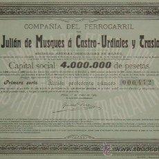 Coleccionismo Acciones Españolas: FERROCARRIL DE SAN JULIÁN DE MUSQUES (MUSKIZ VIZCAYA) A CASTRO URDIALES Y TRASLAVIÑA, CANTABRIA 1905. Lote 26541649