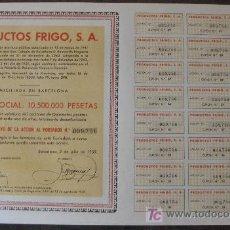 Coleccionismo Acciones Españolas: ACCIÓN PRODUCTOS FRIGO, S.A. BARCELONA 2 JULIO 1959 . Lote 23589089