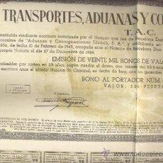 Coleccionismo Acciones Españolas: TRANSPORTES ADUANAS Y CONSIGNACIONES S.A BONO DE 500 PESETAS CON CUPONES BARCELONA AÑO 1948. Lote 24765392