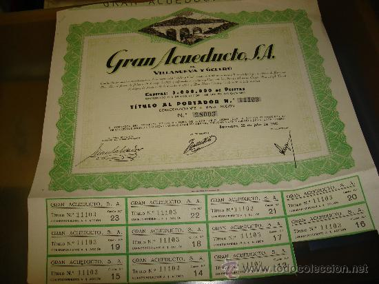 ACCION DEL GRAN ACUEDUCTO S.A DE VILLANUEVA Y GELTRU AÑO 1946 (Coleccionismo - Acciones Españolas)