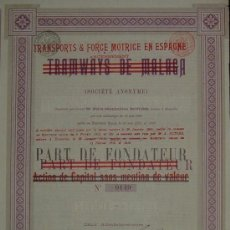 Coleccionismo Acciones Españolas: TRANVÍAS: TRAMWAYS DE MÁLAGA (1898) - PARTE DE FUNDADOR. Lote 82927066