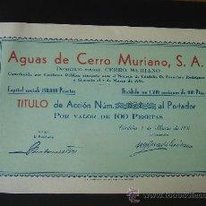 Coleccionismo Acciones Españolas: ACCIÓN DE -AGUAS DE CERRO MURIANO, S.A.-. CÓRDOBA A 3-III-1931. DIMENSIONES.- 23X15 CMS.. Lote 26724393