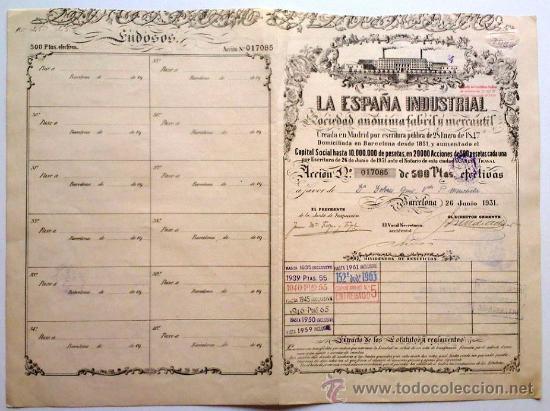LA ESPAÑA INDUSTRIAL SOCIEDAD ANÓNIMA FABRIL Y MERCANTIL (Coleccionismo - Acciones Españolas)