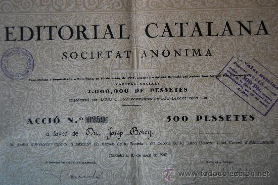 ACCIÓN EDITORIAL CATALANA - BARCELONA 1917 - FIRMADA POR FRANCESC CAMBÓ (Coleccionismo - Acciones Españolas)